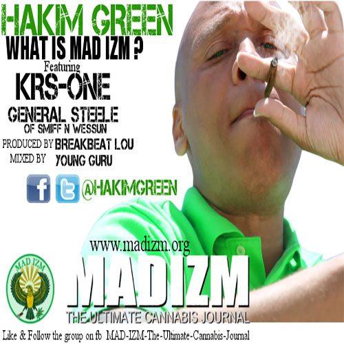Hakim Greenft. KRS-One & General Steele - What Is Mad Izm?