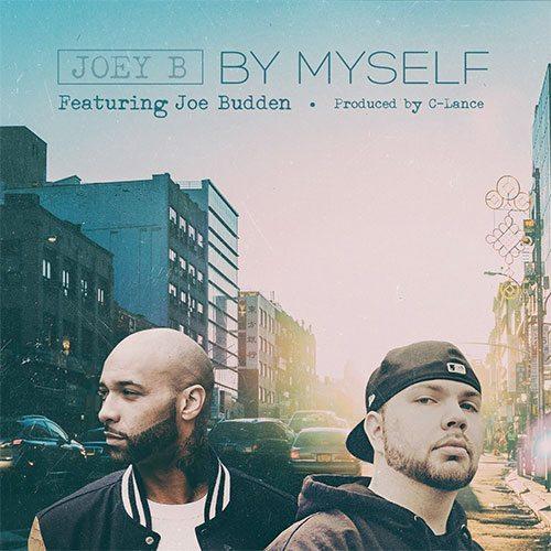 Joey B ft. Joe Budden - By Myself (prod. by C-Lance)