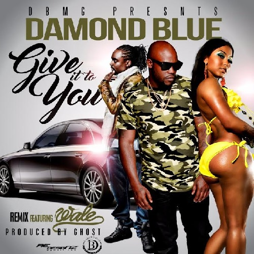 Damond Blue ft. Wale - Give It To You (Official Remix)