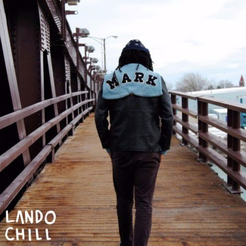 Lando Chill - For Mark, Your Son (Full Album Stream)