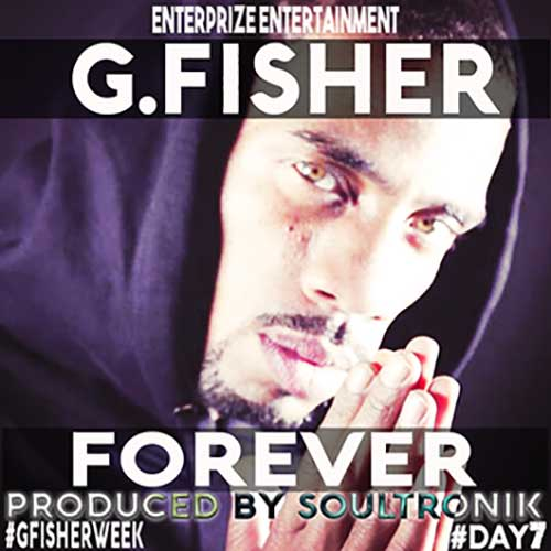 G.Fisher - Forever (prod. by SoulTronik)
