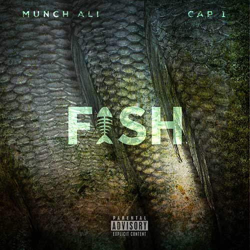 Munch Ali ft. Cap 1 - FI$H (prod. by Jonny Benjamin)