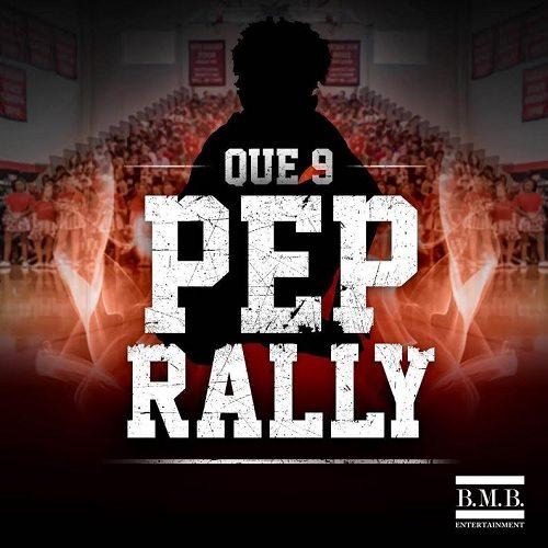 Que 9 - Pep Rally
