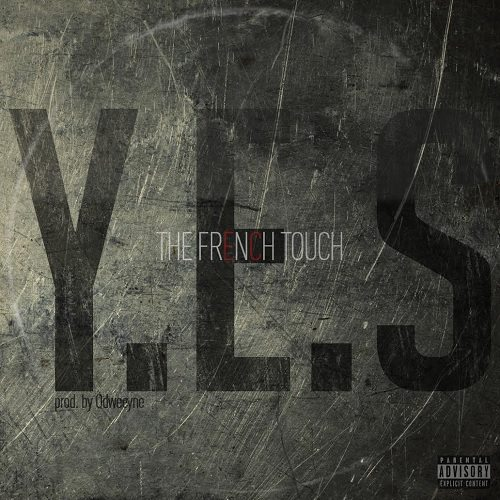 The French Touch - Yes (prod. by Odweeyne)
