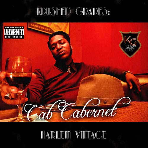 Cab Cabernet - Krushed Grapes Harlem Vintage