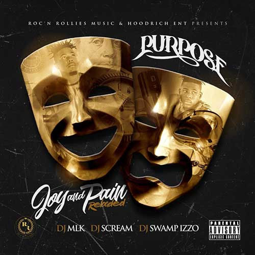 Purpose - Joy and Pain Reloaded (Mixtape)