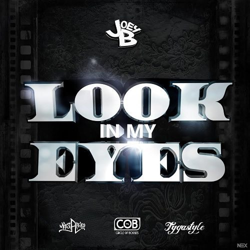 Joey B ft. Tygastyle - Look In My Eyes (Remix)