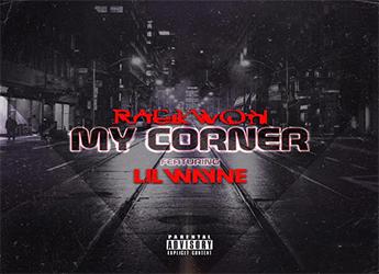 Raekwon ft. Lil Wayne - My Corner