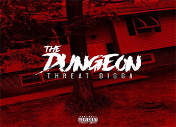 Threat Digga - Releases Cover Art for New Album 'The Dungeon'