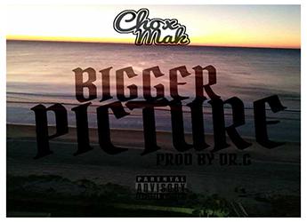 Chox-Mak - Bigger Picture