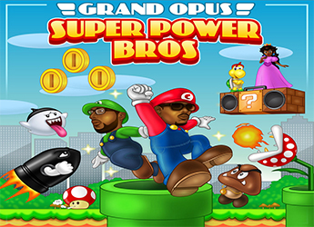 Grand Opus (Joc Scholar & Centric) - Super Power Bros