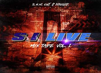 IIIVWAR / B.U.M Entertainment - S. I. Live Mixtape Vol 1