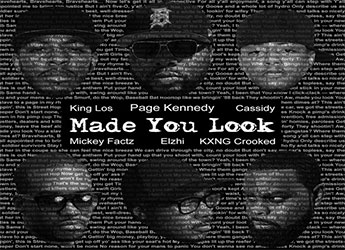 Page Kennedy ft. Elzhi, Mickey Factz, King Los, Cassidy & Crooked I - Made U Look