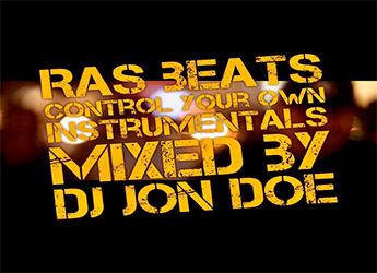 RasBeats - Control Your Own Instrumentals (Mixed by DJ Jon Doe)