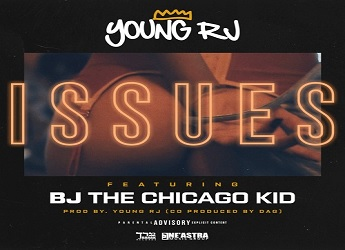 Young RJ ft. BJ The Chicago Kid - Issues