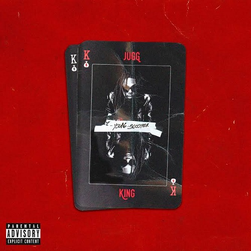 Young Scooter - Releases 'Jugg King' Tracklist & Art