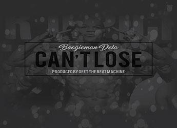 Boogieman Dela - Can't Lose
