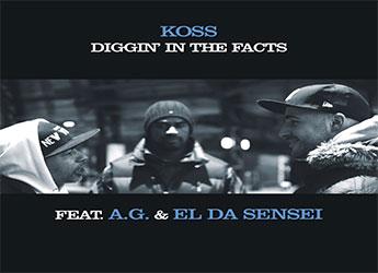 Koss ft. A.G. & El Da Sensei - Diggin' In The Facts