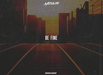 Mpulse - Be Fine (prod. by strykerSPEAK)
