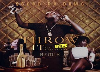 Scoob Da Dawg ft. B.O.B. & Bando Jonez - Throw It (Remix)
