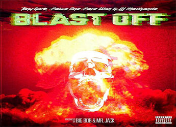 Tony Gore ft. Pawz1, PaceWon & Dj Madhandz - Blast Off