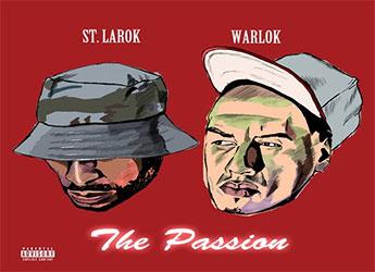 WarLok ft. St. Larok - The Passion