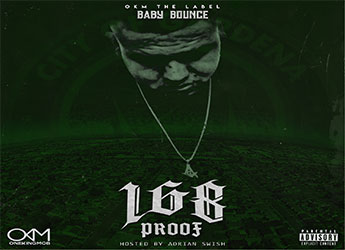 Baby Bounce - 168 Proof (hosted by Adrian Swish)