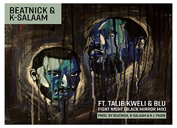 Beatnick & K-Salaam ft. Talib Kweli & Blu - Fight Night