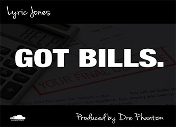 Lyric Jones - Got Bills (prod. by Dre Phantom)