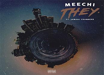 Meechi ft. Jamaal Chamber$ - They