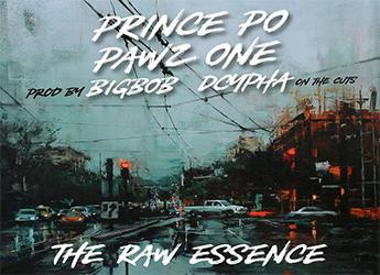 Prince Po ft Pawz1 - The Raw Essence (prod. by BigBob)