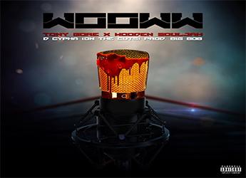Tony Gore ft Wooden Souljah & DCypha - Wooww (prod. by BigBob)