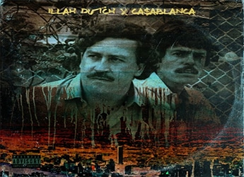Illah Dutch & Ca$ablanca - Narcos (prod. by Tha Soloist)