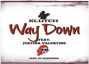 Klutch ft. Justina Valentine - Way Down (prod. by Handbook)