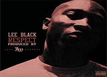 Lee Black - Respect (prod. Jakk Wonders)