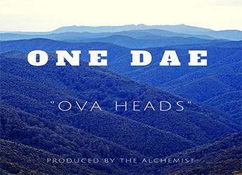 ONE DAE - Ova Heads Freestyle (prod. by The Alchemist)