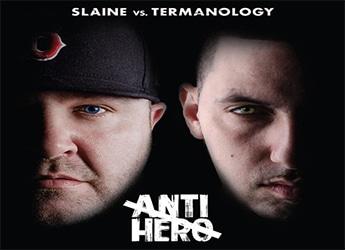 Slaine Vs Termanology ft. Bun B & Everlast - Anti-Hero (prod. by DJ Premier)