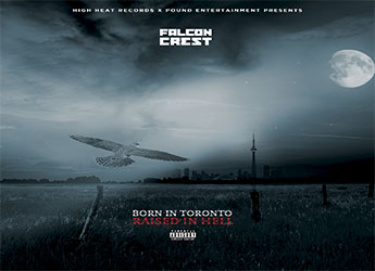 FALCONCREST - Born In Toronto Raised In Hell