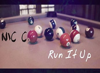 Nic C - Run It Up