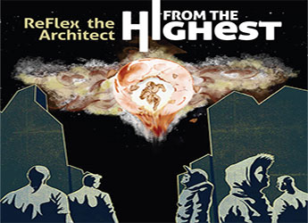 ReFlex the Architect - From The Highest (LP)