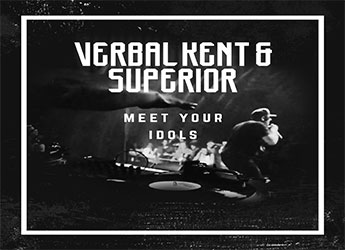 "Verbal Kent & Superior ""Meet Your Idols"