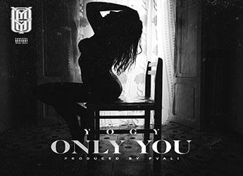 """YOGY - """"Only You"""" Prod. By: PVALI"""