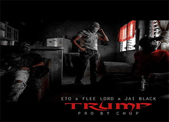 Eto x Flee Lord x Jai Black - Trump (prod. by Chup)