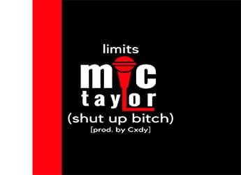 Mic Taylor - Limits (prod. by Cxdy)