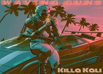 Killa Kali - Waving Guns Freestyle (prod. by The Kurse)