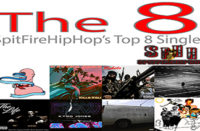 Top 8 Singles February 11 – February 17 ft. GillaTron X Recognize Ali, Killa Kali & Ca$ablanca, Supreme Cerebral & Nowaah The Flood