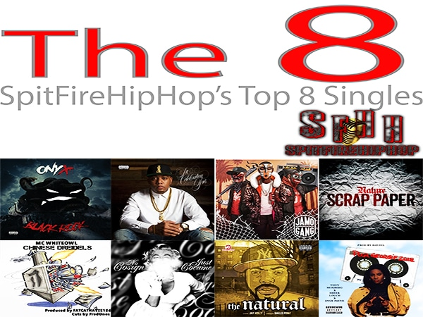 Top 8 Singles: January 28 – February 3 ft. Onyx, Skyzoo & Jamo Gang
