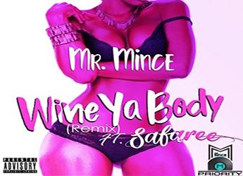Mr. Mince ft. Safaree - Wine Ya Body
