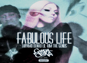 Taiyamo Denku ft. Lil Kim & The Genius - Fabulous Life