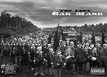 The Left - Gasmask